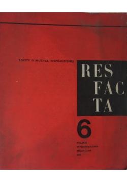 Res facta. Teksty o muzyce współczesnej 6