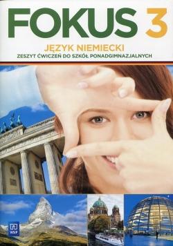 Fokus 3 Język niemiecki Zeszyt ćwiczeń Zakres podstawowy