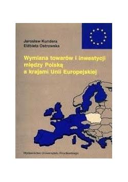 Wymiana towarów i inwestycji między Polską a krajami Unii Europejskich
