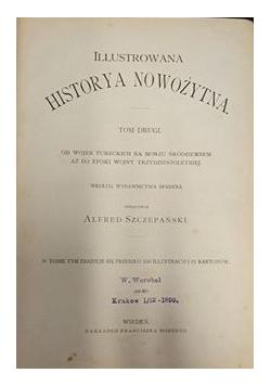 Illustrowana Historya nowożytna T.II, 1899 r.