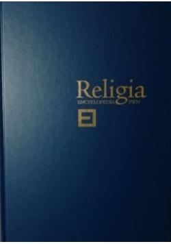 Religia. Encyklopedia PWN, tom 2
