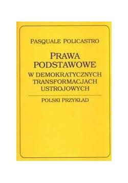 Prawa podstawowe w demokratycznych transformacjach ustrojowych