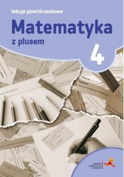 Matematyka SP 4 Lekcje Powtórzeniowe w.2015 GWO