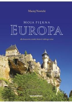 Moja piękna Europa