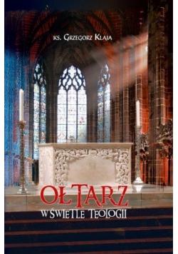 Ołtarz w świetle teologii