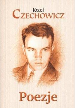 Poezje - Józef Czechowicz