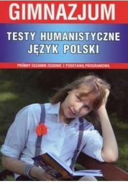 Testy humanistyczne Język polski gimnazjum