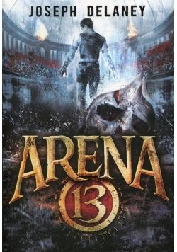 Arena 13. Tom 1