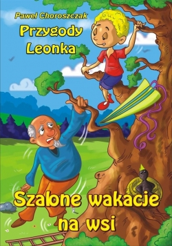 Przygody Leonka. Szalone wakacje na wsi