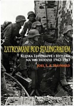 Zatrzymani pod Stalingradem. Klęska Luftwaffe.. BR