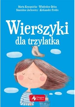 Wierszyki dla trzylatka wyd.2018