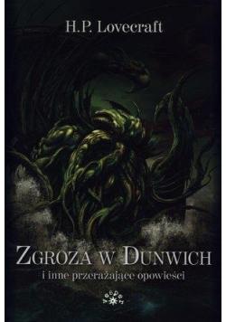 Zgroza w Dunwich i inne przerażające opowieści br