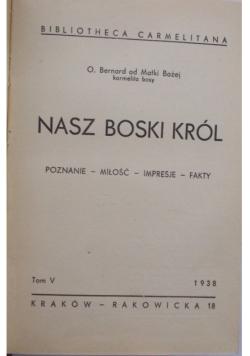 Nasz Boski i Król-1938r