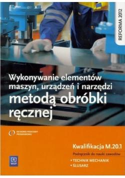 Wykonywanie elementów maszyn. Kwalifikacja M.20.1