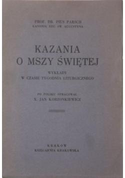 Kazania o Mszy Świętej, 1931 r.