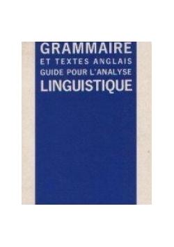 Grammaire et textes anglais guide pour l'analyse linguistique