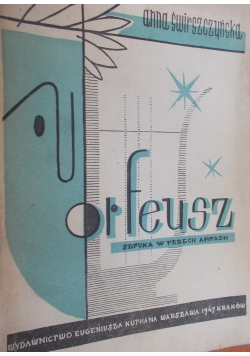 Orfeusz, 1947 r.