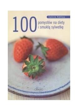 100 pomysłów na diety i smukłą sylwetkę