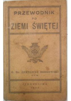 Przewodnik po ziemi świętej, 1942 r.