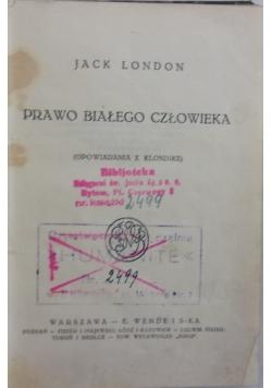 Prawo białego człowieka, 1925 r.