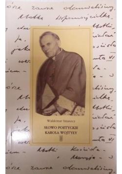 Słowo poetyckie Karola Wojtyły