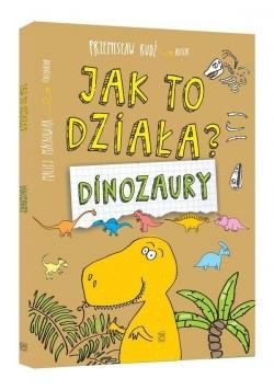 Dinozaury. Jak to działa?