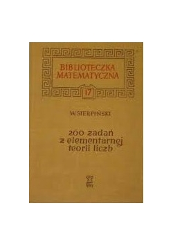 200 zadań z elementarnej teorii liczb