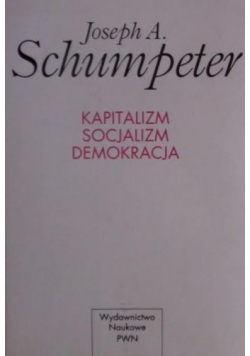Kapitalizm Socjalizm Demokracja