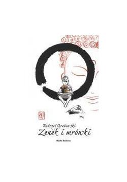 Zenek i mrówki - Grabowski Andrzej