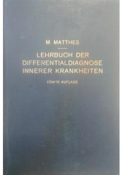 Lehrbuch der differentialdiagnose innerer krankheiten, 1928 r.