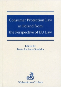 Consumer Protection Law in Poland from the Perspective of EU Law