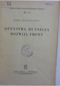 Ofensywa Hutnicza Rozwija Front 1950r