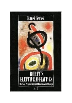Rorty's elective affinities