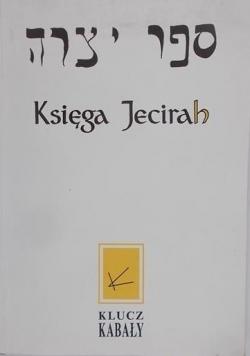 Księga Jecirah. Klucz Kabały