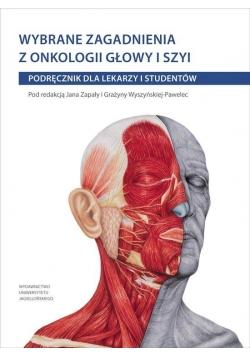 Wybrane zagadnienia z onkologii głowy i szyi