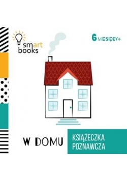 Książeczka poznawcza 6 M+ W domu
