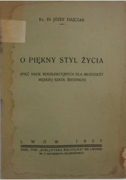 O piękny styl życia ,1937r.