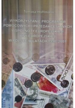 Wykorzystanie programów pomocowych i przedakcesyjnych UE