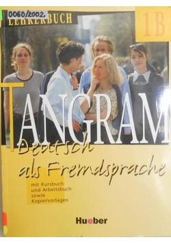 Tangram. Deutsch als Fremdsprache. 1B