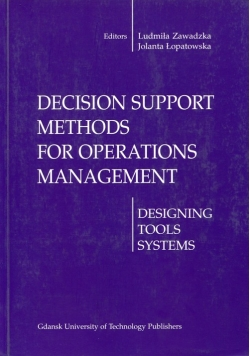 Decision support methods for operations management