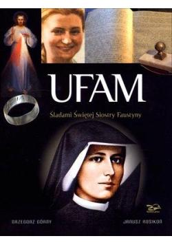 Ufam. Śladami Siostry Faustyny