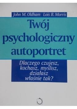 Twój psychologiczny autoportret