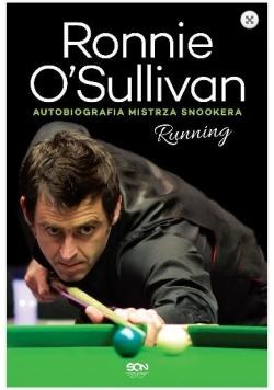 Ronnie O'Sullivan. Running. Autobiografia mistrza
