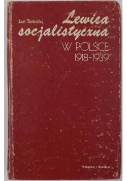 Lewica socjalistyczna w Polsce 1918-1939