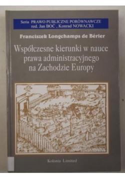 Współczesne kierunki w nauce prawa administracyjnego na Zachodzie Europy