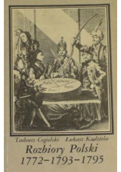 Rozbiory Polski 1772 - 1793 - 1795