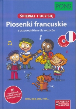 Śpiewaj i ucz się. Piosenki francuskie PONS
