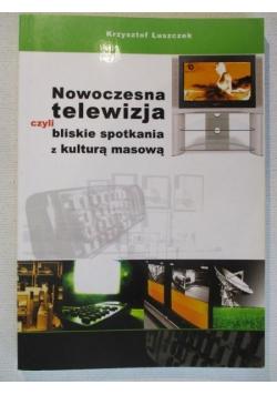 Nowoczesna telewizja czyli bliskie spotkanie z kulturą masową