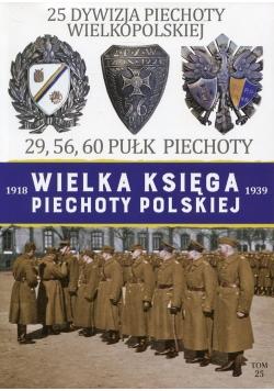 Wielka Księga Piechoty Polskiej 1918-1939 25 Dywizja Piechoty Wielkopolskiej