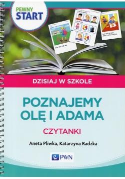 Pewny Start Dzisiaj w szkole Poznajemy Olę i Adama Czytanki